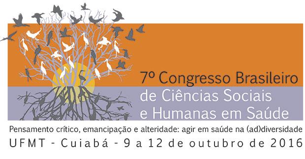 Congresso Brasileiro de Ciências Sociais e Humanas em Saúde (7º CBCSHS)