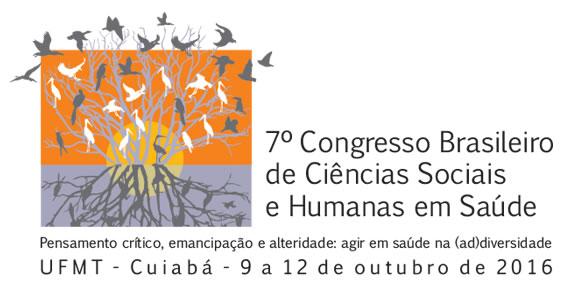 7º Congresso Brasileiro de Ciências Sociais e Humanas em Saúde